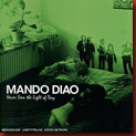 mando_diao_neverseenthelight