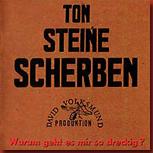 ton_steine_scherben_warum_geht_es_mir_so